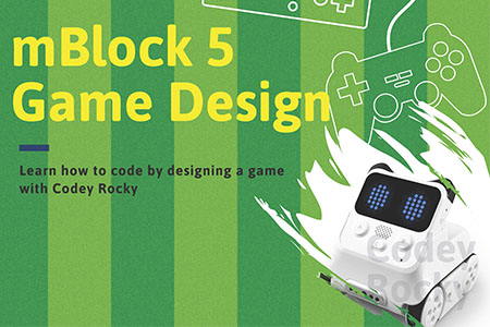 mBlock 5+Codey Rocky Game Design Course